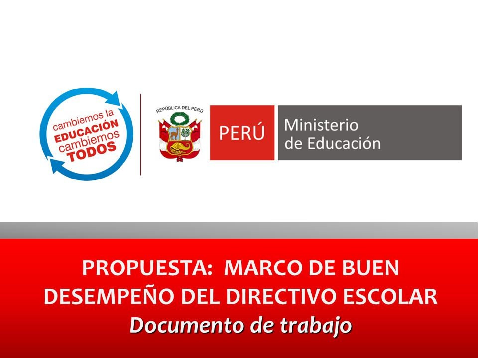 PROPUESTA: MARCO DE BUEN DESEMPEÑO DEL DIRECTIVO ESCOLAR