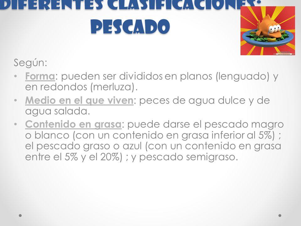 Diferentes clasificaciones: PESCADO