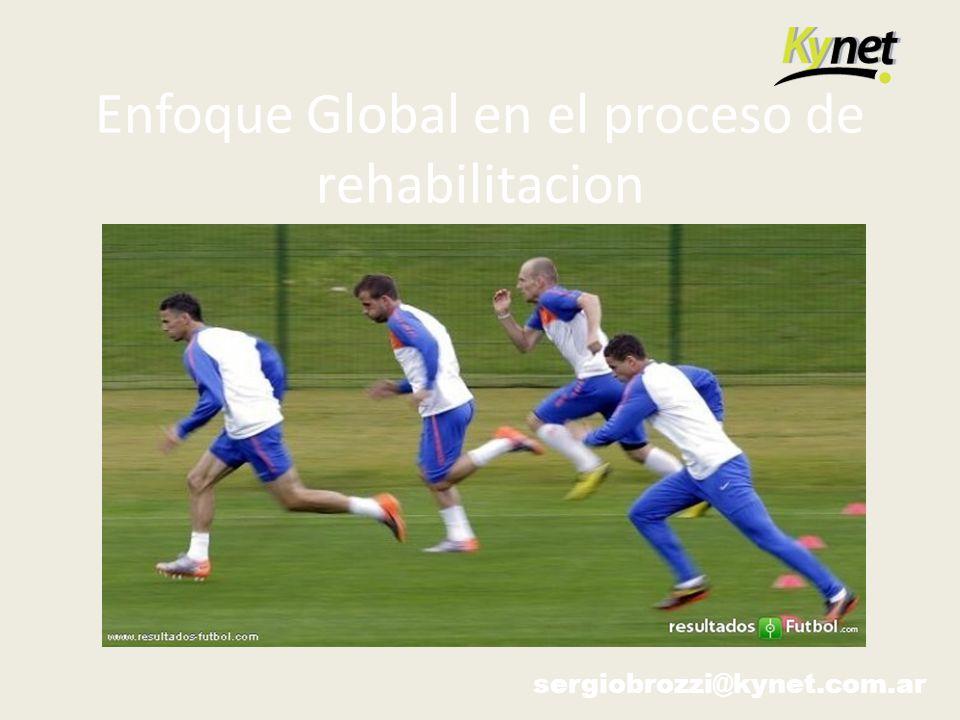 Enfoque Global en el proceso de rehabilitacion