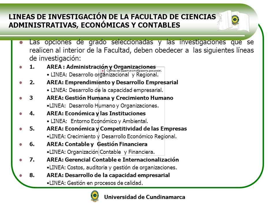 LINEAS DE INVESTIGACIÓN DE LA FACULTAD DE CIENCIAS ADMINISTRATIVAS, ECONÓMICAS Y CONTABLES