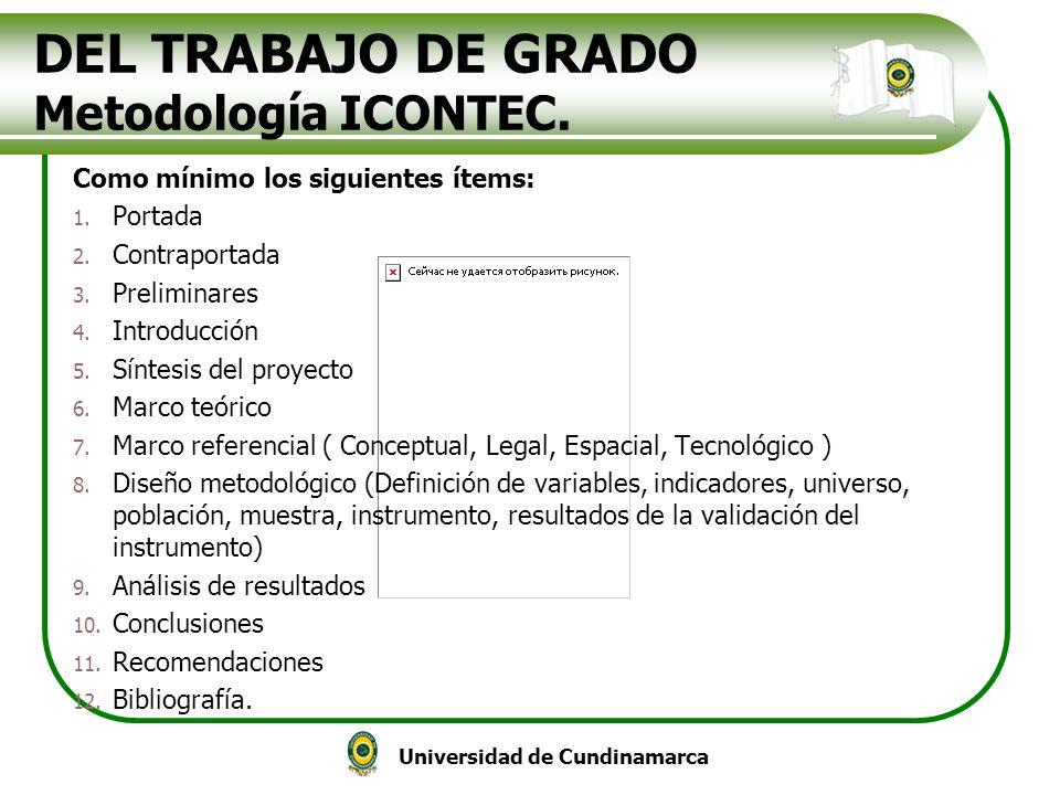 DEL TRABAJO DE GRADO Metodología ICONTEC.