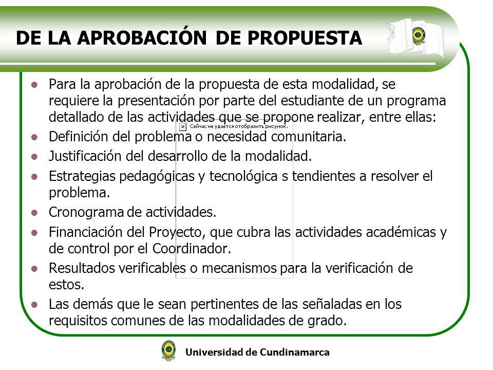 DE LA APROBACIÓN DE PROPUESTA