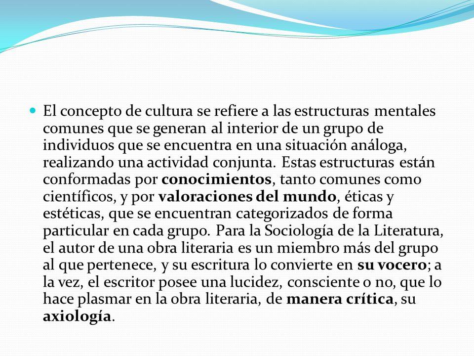 El concepto de cultura se refiere a las estructuras mentales comunes que se generan al interior de un grupo de individuos que se encuentra en una situación análoga, realizando una actividad conjunta.