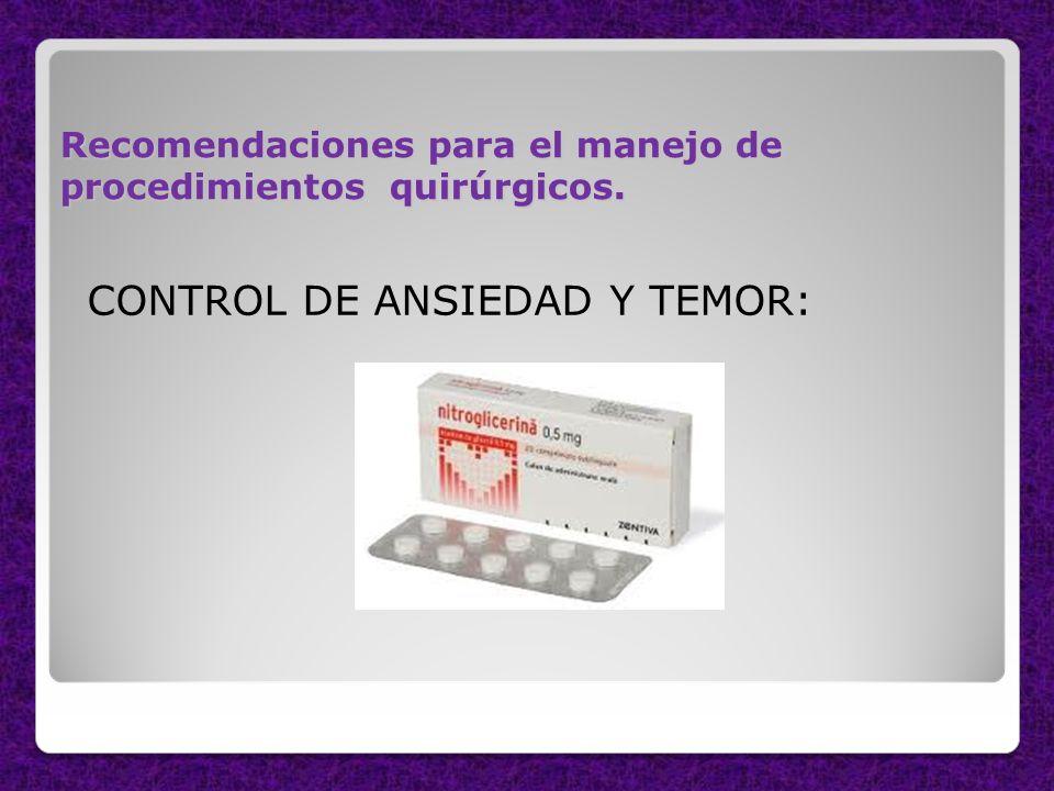 CONTROL DE ANSIEDAD Y TEMOR: