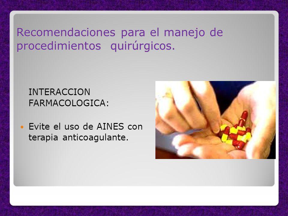 Recomendaciones para el manejo de procedimientos quirúrgicos.
