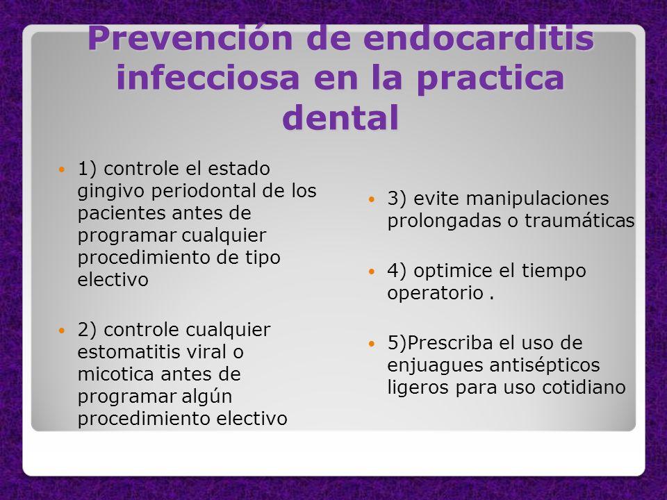 Prevención de endocarditis infecciosa en la practica dental