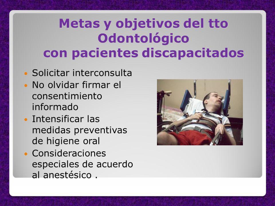 Metas y objetivos del tto Odontológico con pacientes discapacitados