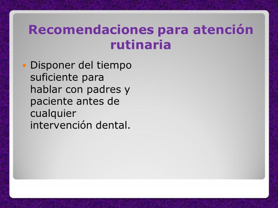 Recomendaciones para atención rutinaria