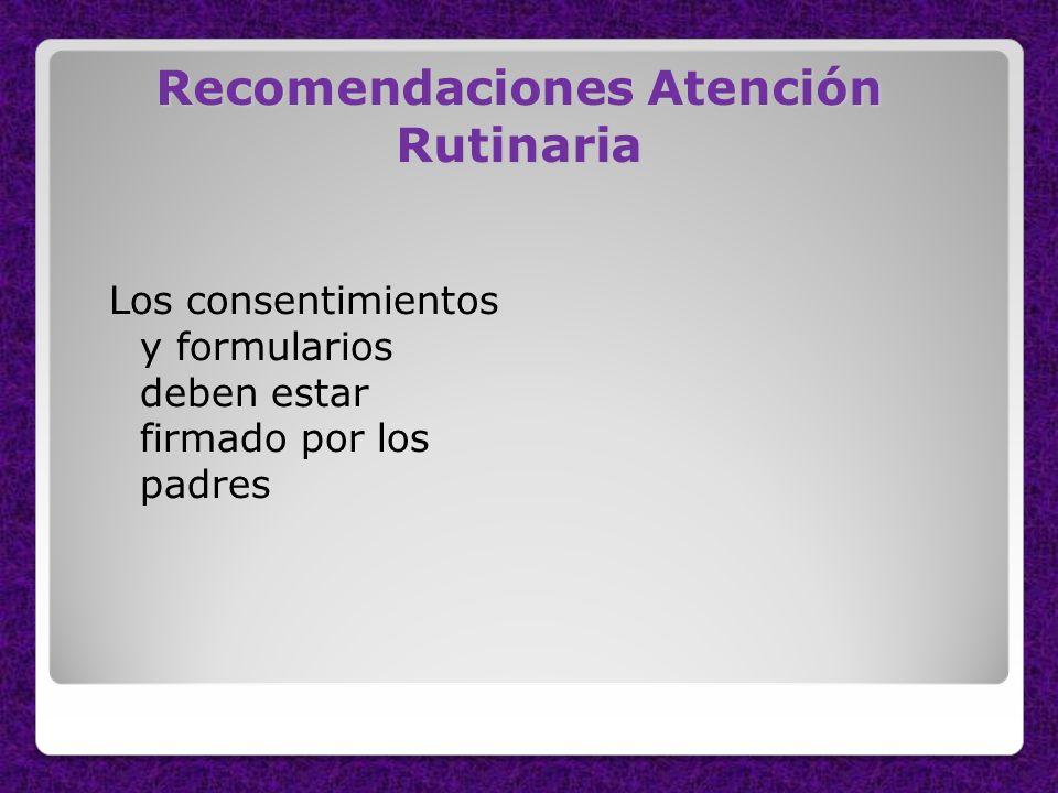 Recomendaciones Atención Rutinaria