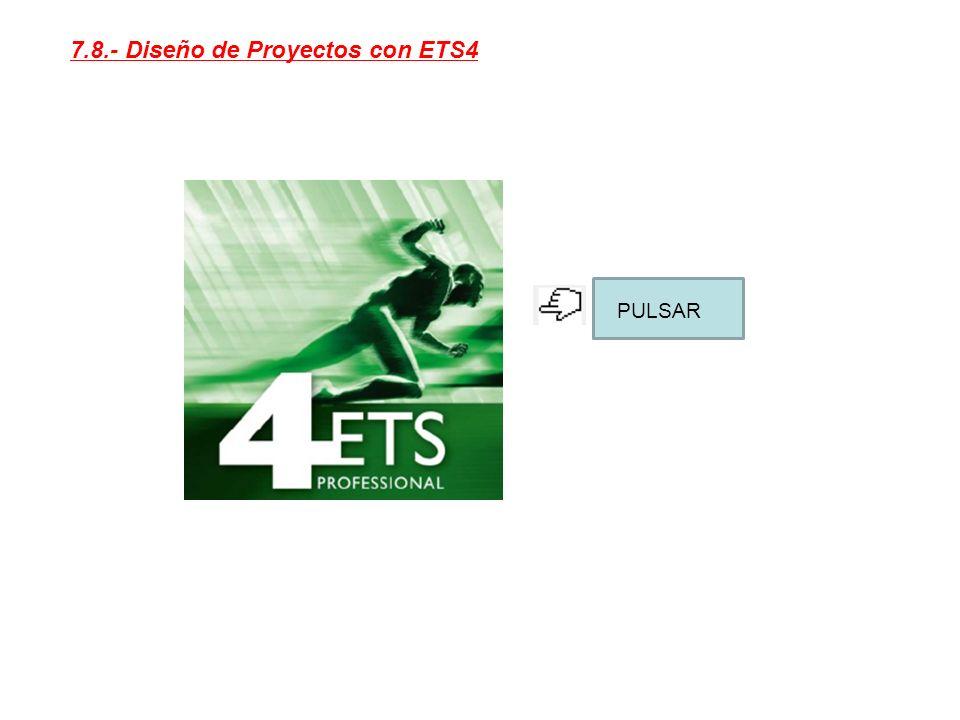 7.8.- Diseño de Proyectos con ETS4