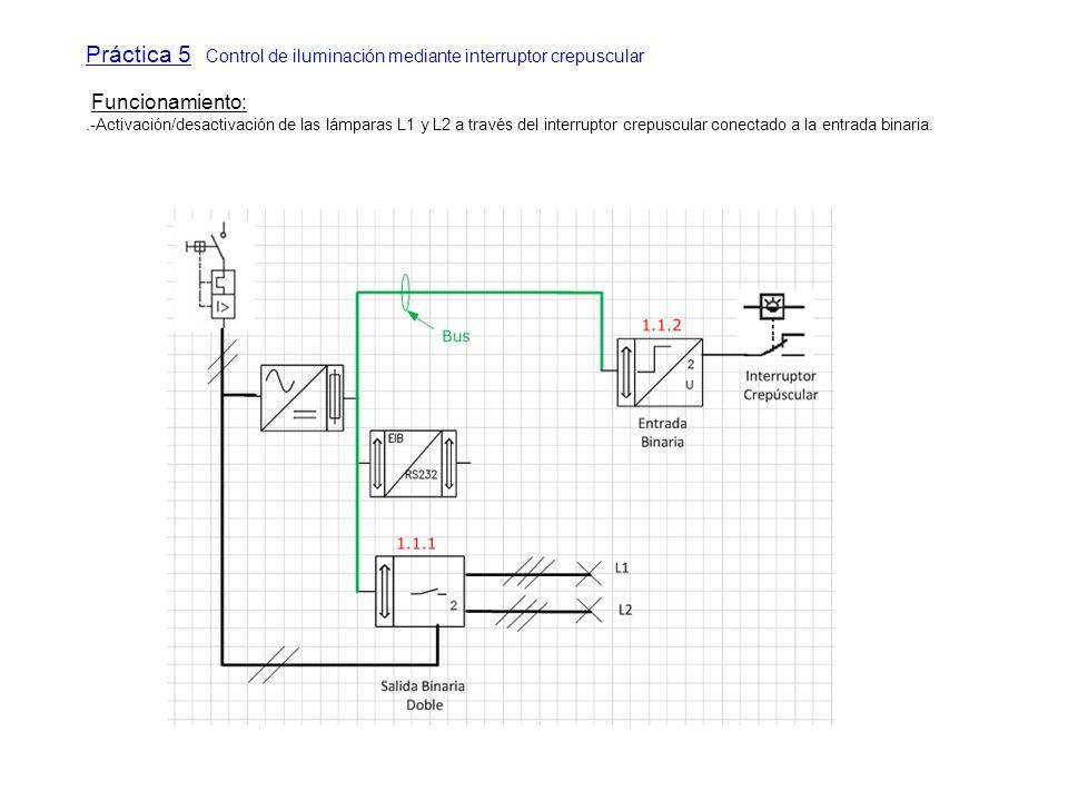 Práctica 5 Control de iluminación mediante interruptor crepuscular
