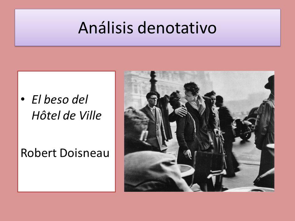 Análisis denotativo El beso del Hôtel de Ville Robert Doisneau