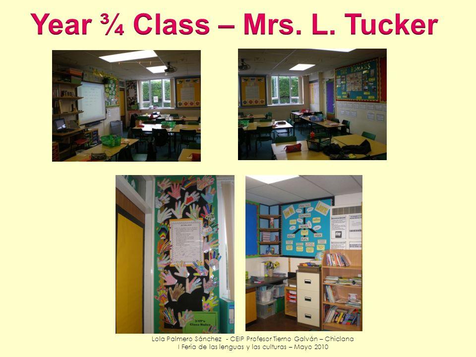 Year ¾ Class – Mrs. L. Tucker