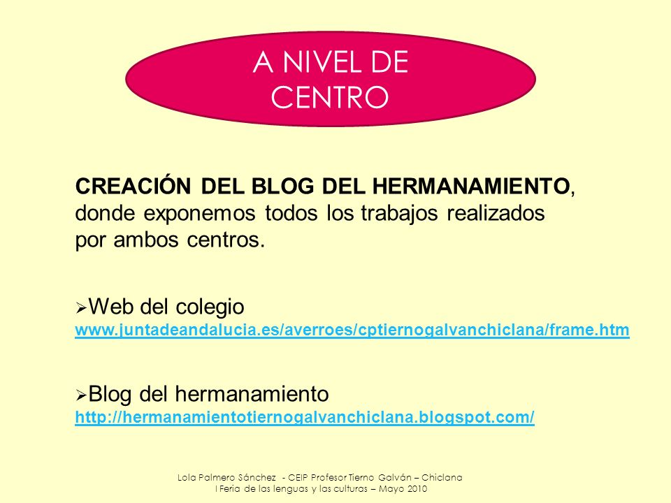 A NIVEL DE CENTRO CREACIÓN DEL BLOG DEL HERMANAMIENTO,