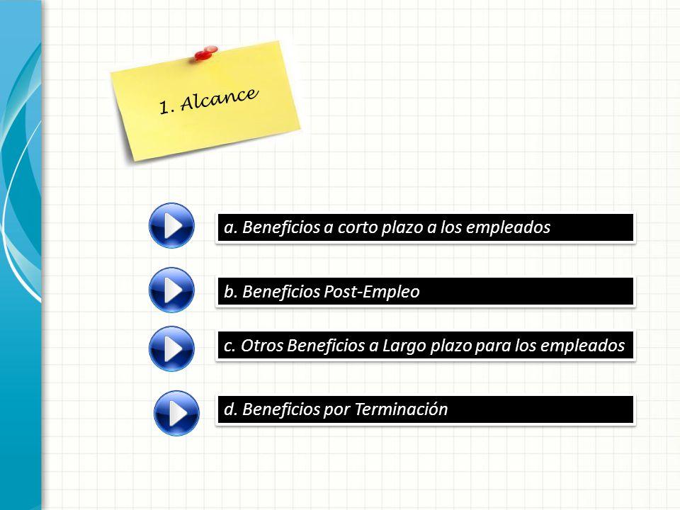 a. Beneficios a corto plazo a los empleados
