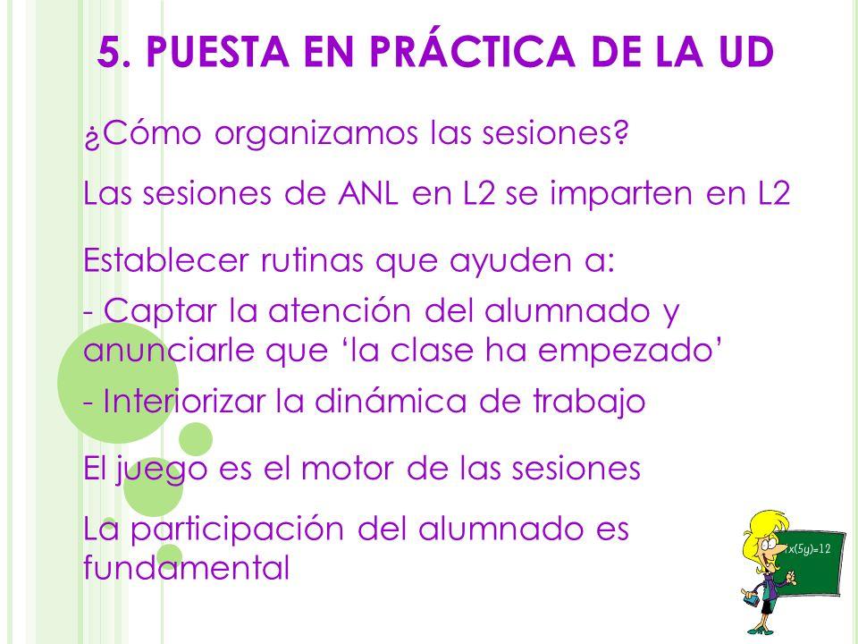 5. PUESTA EN PRÁCTICA DE LA UD