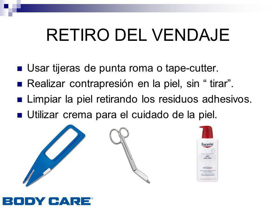 RETIRO DEL VENDAJE Usar tijeras de punta roma o tape-cutter.
