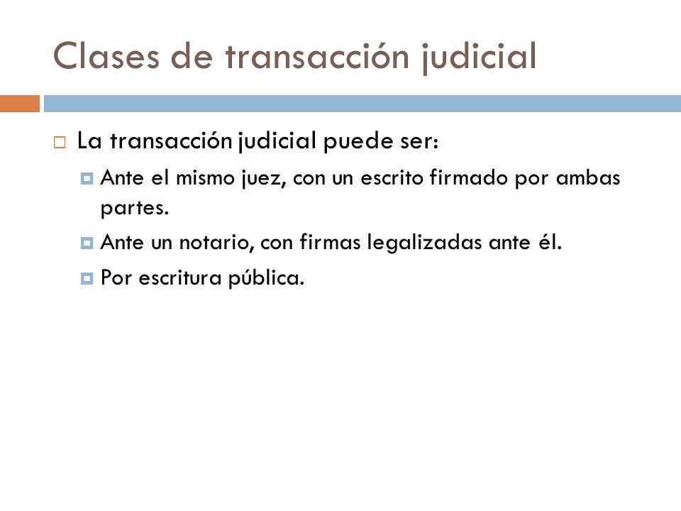 Clases de transacción judicial