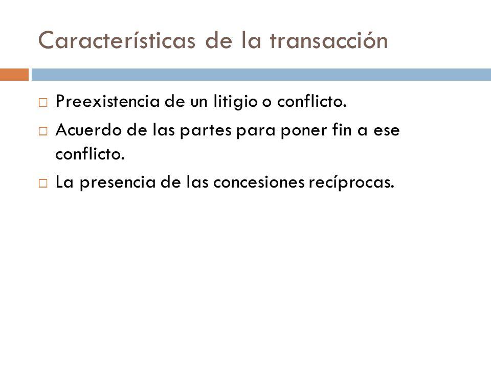 Características de la transacción