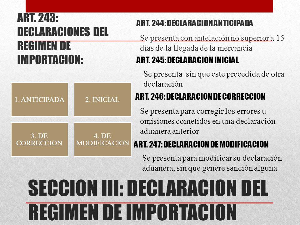 SECCION III: DECLARACION DEL REGIMEN DE IMPORTACION