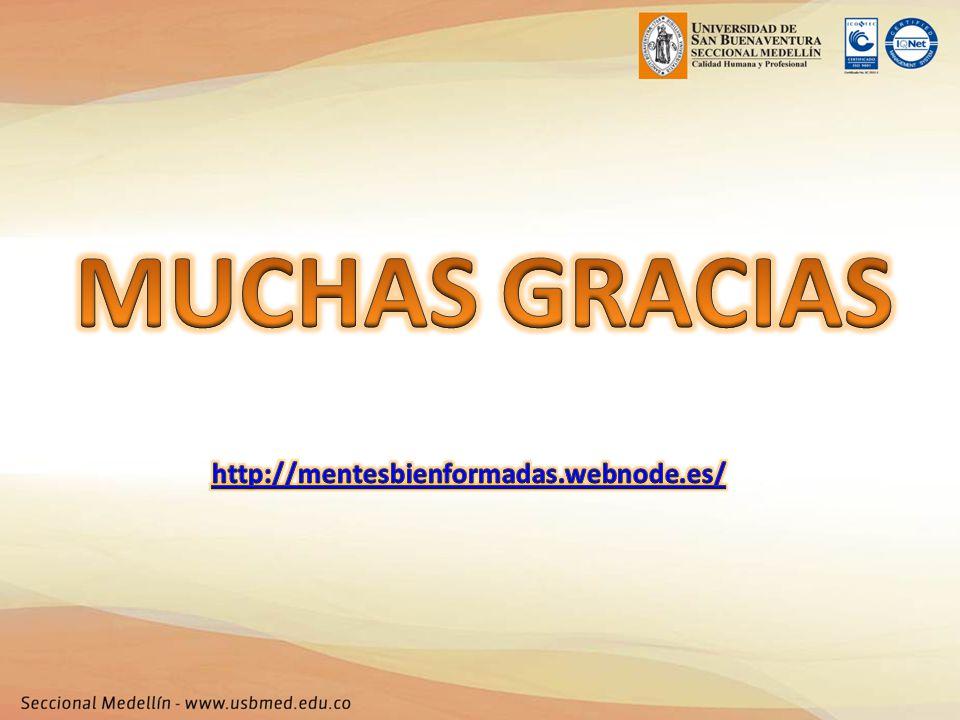 MUCHAS GRACIAS http://mentesbienformadas.webnode.es/