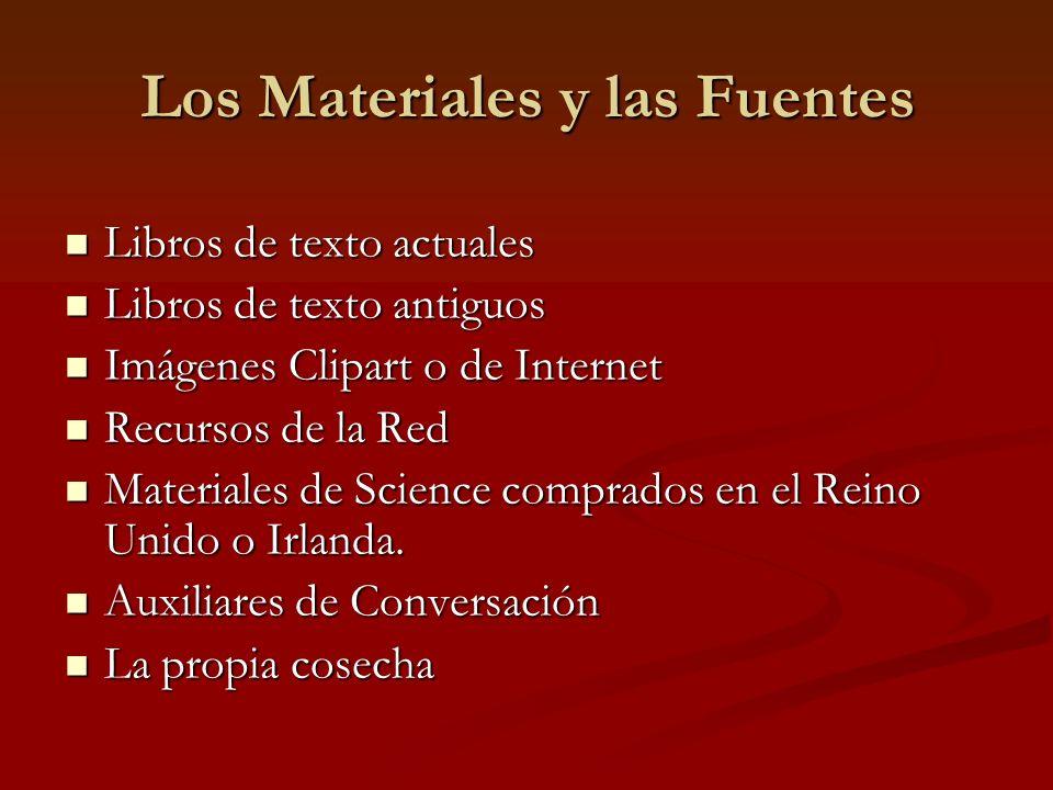 Los Materiales y las Fuentes