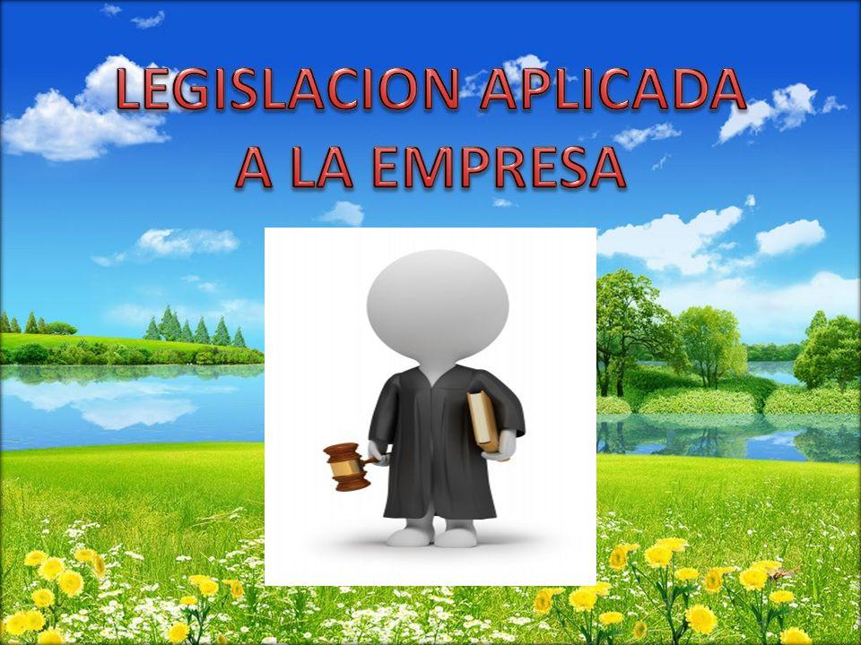 LEGISLACION APLICADA A LA EMPRESA