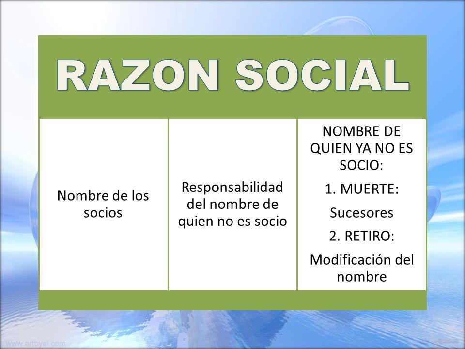 RAZON SOCIAL NOMBRE DE QUIEN YA NO ES SOCIO: