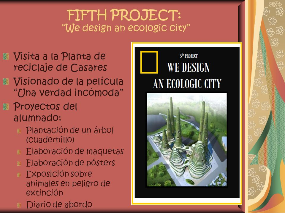 FIFTH PROJECT: We design an ecologic city