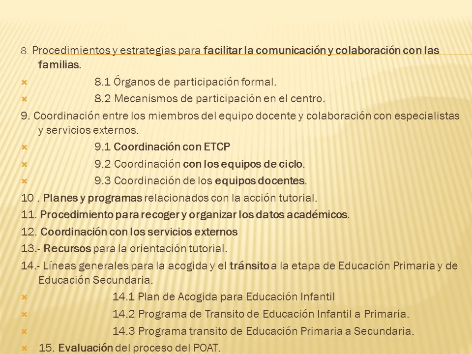 8.1 Órganos de participación formal.