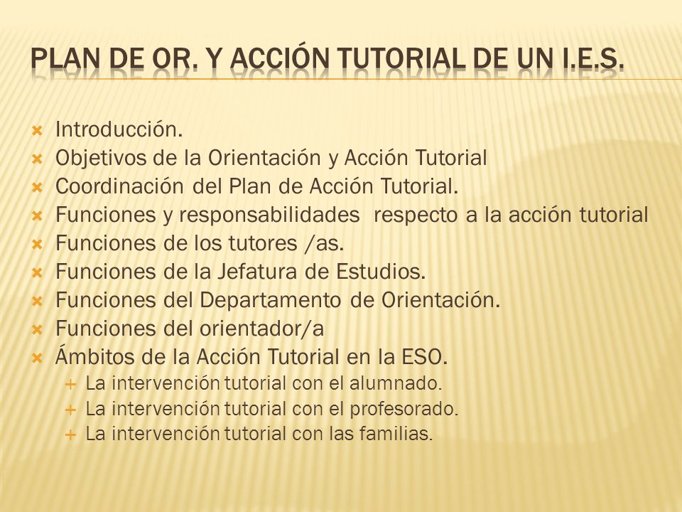 Plan de or. Y acción tutorial de un i.e.s.