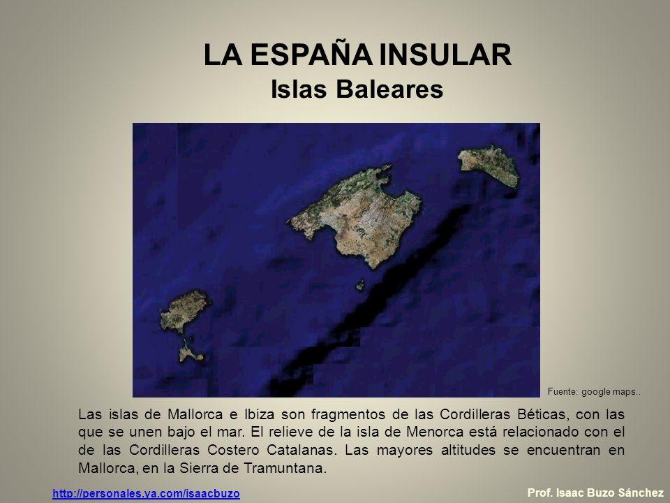 LA ESPAÑA INSULAR Islas Baleares
