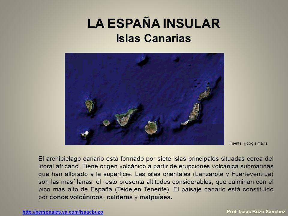 LA ESPAÑA INSULAR Islas Canarias