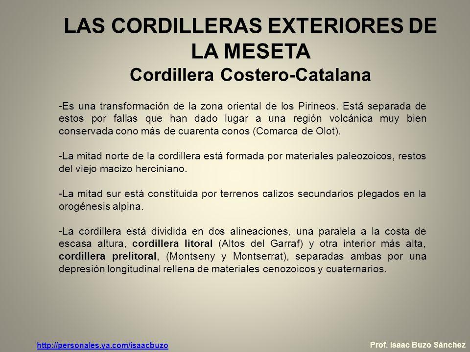 LAS CORDILLERAS EXTERIORES DE LA MESETA Cordillera Costero-Catalana