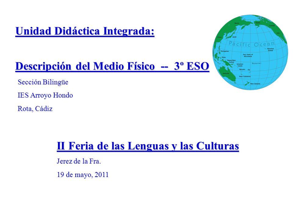 Unidad Didáctica Integrada: Descripción del Medio Físico -- 3º ESO