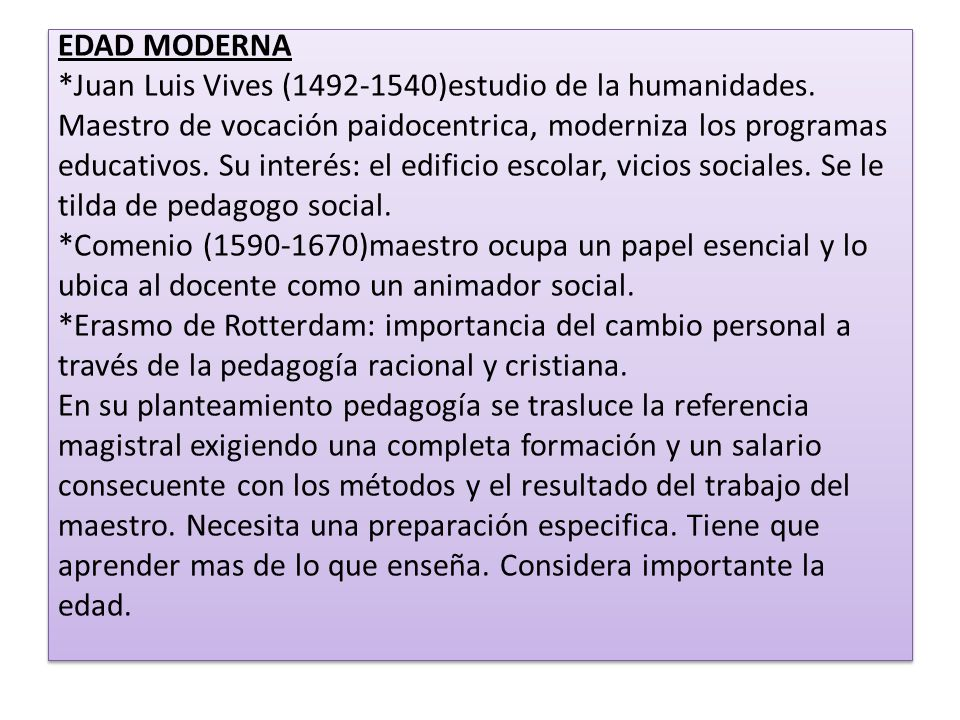 EDAD MODERNA. Juan Luis Vives (1492-1540)estudio de la humanidades
