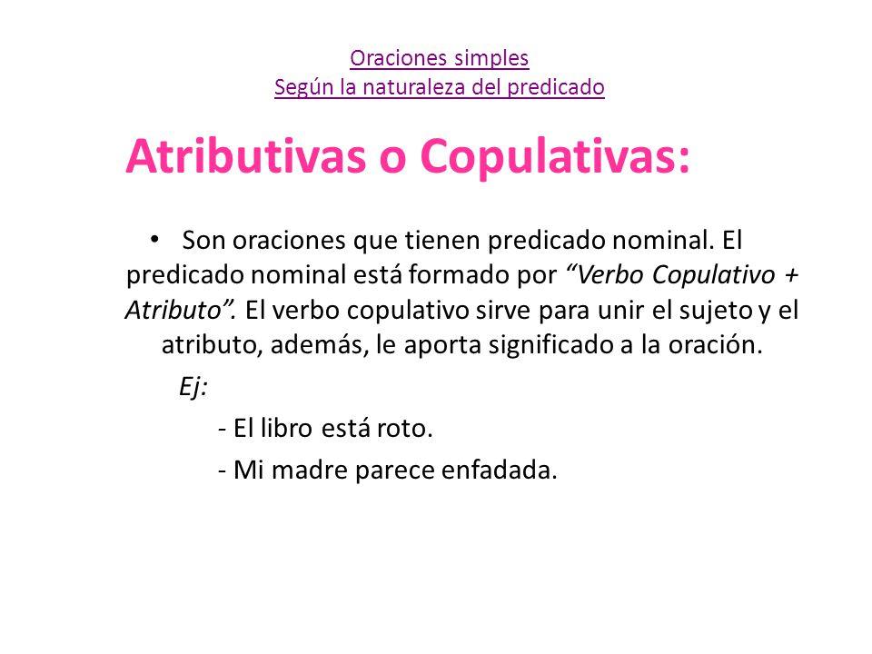 Atributivas o Copulativas: