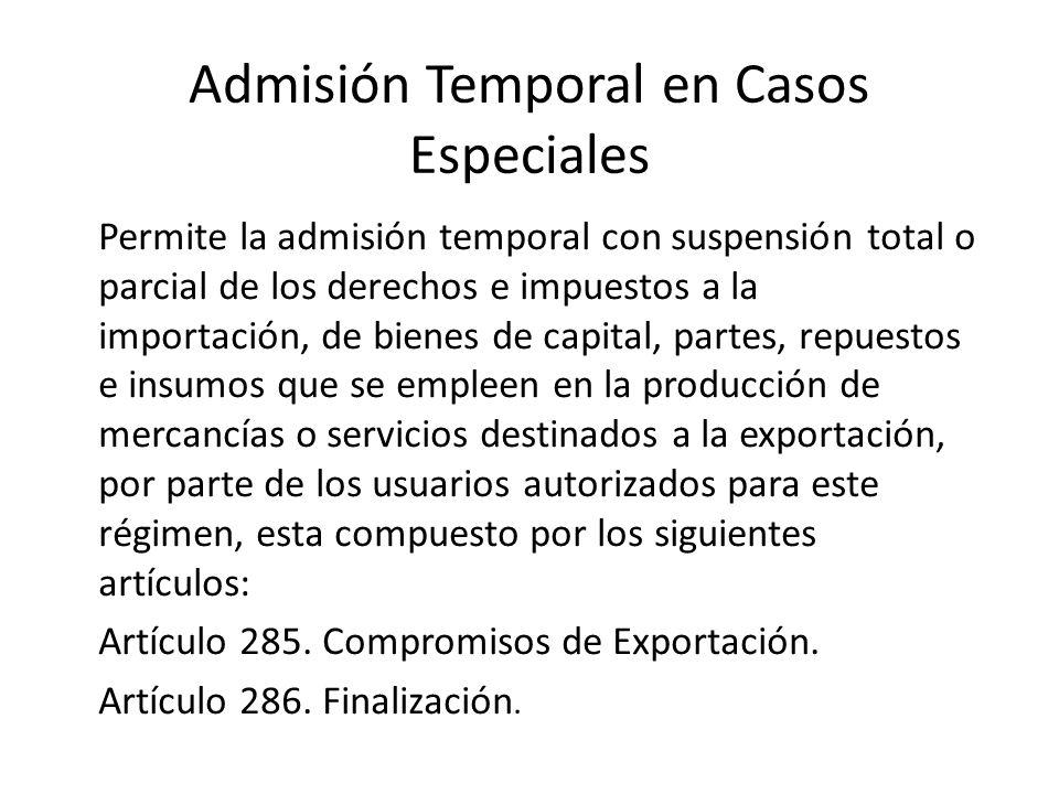 Admisión Temporal en Casos Especiales