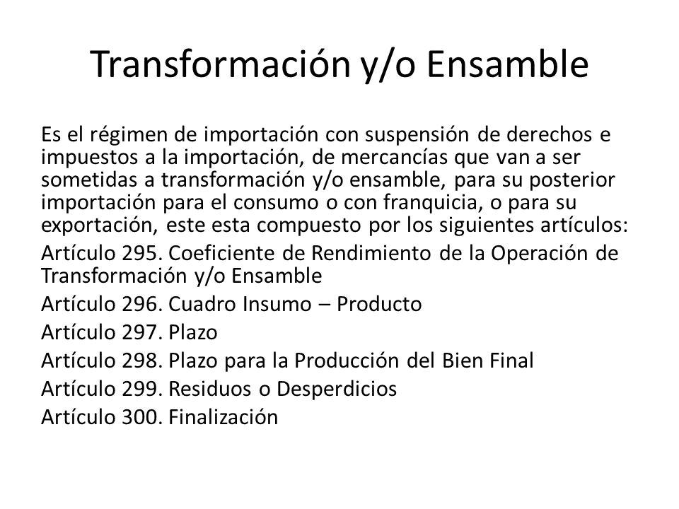 Transformación y/o Ensamble