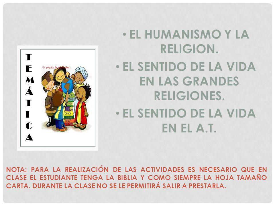 EL HUMANISMO Y LA RELIGION.
