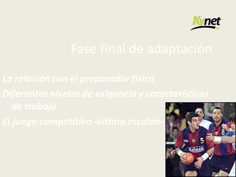 Fase final de adaptación