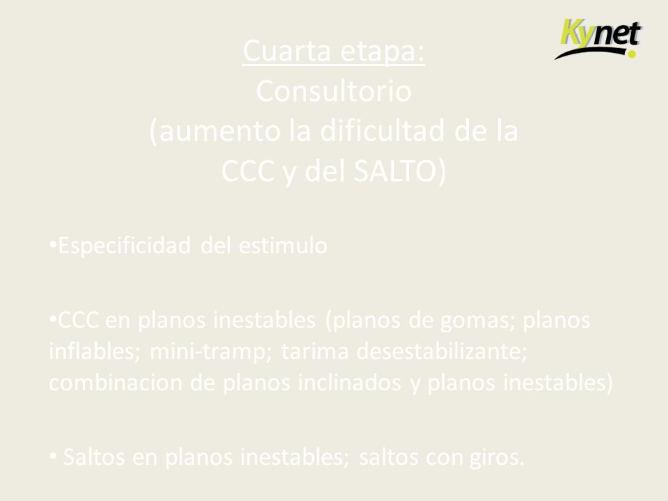 Cuarta etapa: Consultorio (aumento la dificultad de la CCC y del SALTO)