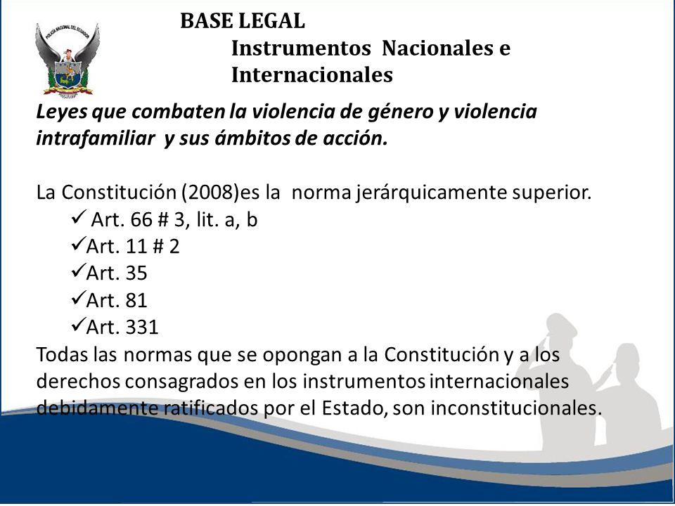 BASE LEGAL Instrumentos Nacionales e Internacionales.