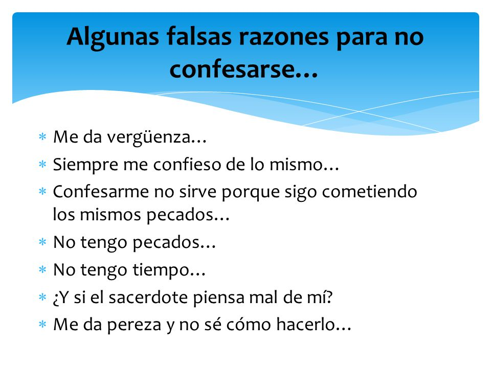 Algunas falsas razones para no confesarse…