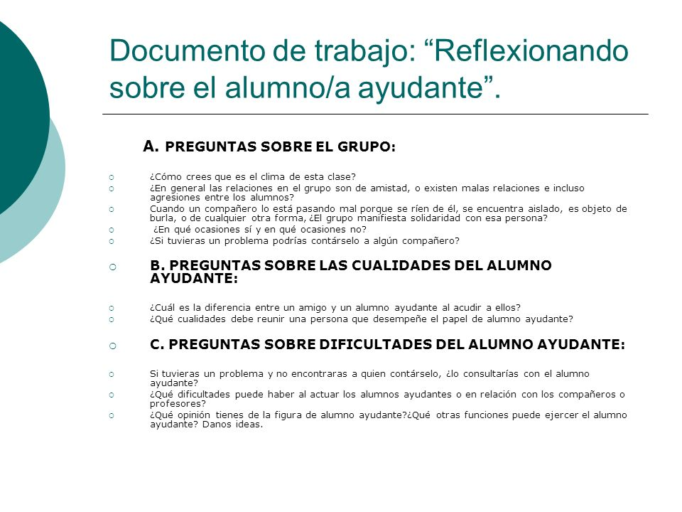 Documento de trabajo: Reflexionando sobre el alumno/a ayudante .