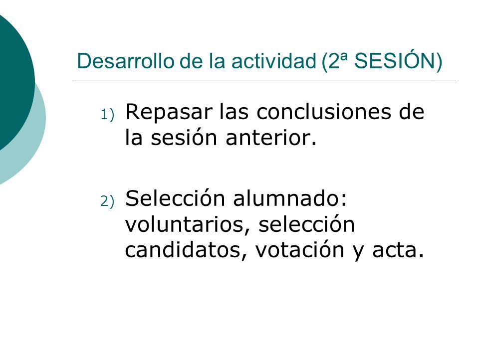 Desarrollo de la actividad (2ª SESIÓN)