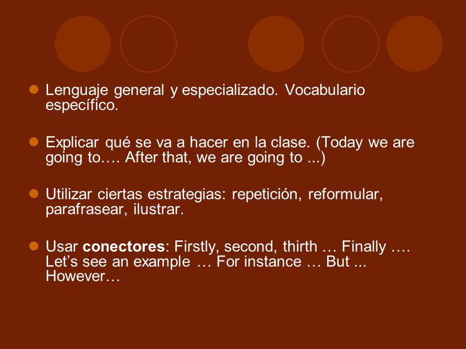Lenguaje general y especializado. Vocabulario específico.