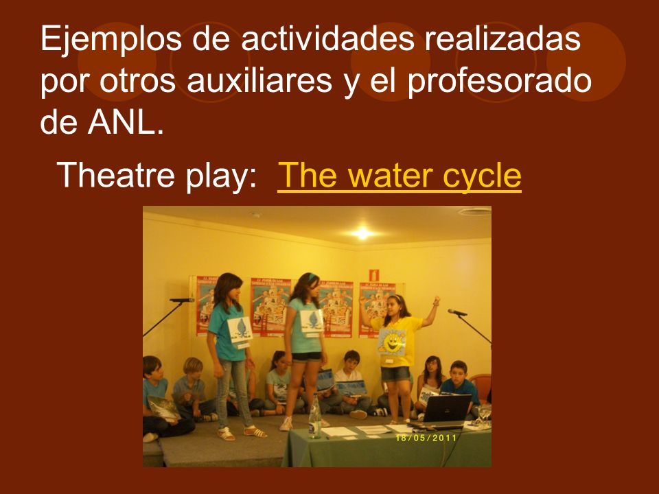 Ejemplos de actividades realizadas por otros auxiliares y el profesorado de ANL.