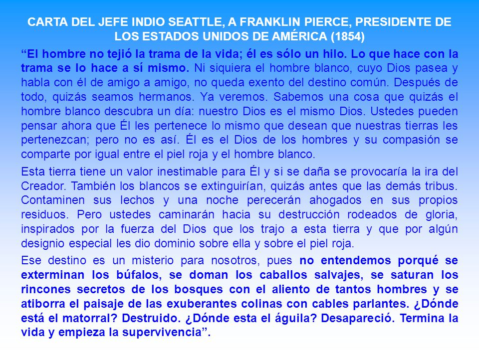 CARTA DEL JEFE INDIO SEATTLE, A FRANKLIN PIERCE, PRESIDENTE DE LOS ESTADOS UNIDOS DE AMÉRICA (1854)