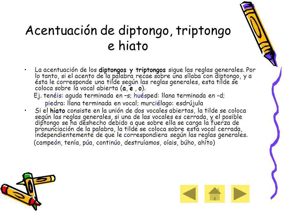 Acentuación de diptongo, triptongo e hiato